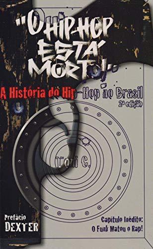 """""""O Hip-Hop Está Morto!"""": A História da Música Eletrônica Brasileira"""