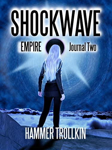 Empire: Journal Two (Shockwave Book 2)