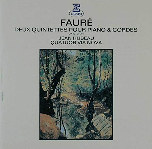 Faure:Deux Quintettes pour Pia