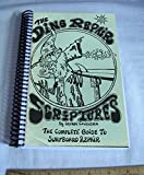 The Ding Repair Scriptures: The Complete Guide to Surfboard Repair