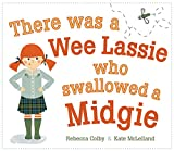 Colby, R: There Was a Wee Lassie Who Swallowed a Midgie (Picture Kelpies)