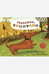 Peekaboo, Stretch!: A Lift-the-Flap Book Hardcover