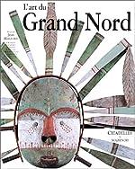 L'Art du Grand Nord de Jean Malaurie