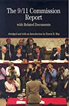 The 9/11 Commission Report with Related Documents (Bedford Series in History & Culture (Paperback))