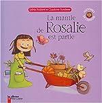 La mamie de Rosalie est partie de Sylvie Poillevé