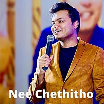 Nee Chethitho