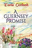A Guernsey Promise: Novel