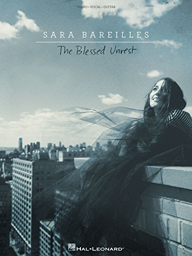 Sara Bareilles - The Blessed Unrest Songbook (PIANO, VOIX, GU) (English Edition)