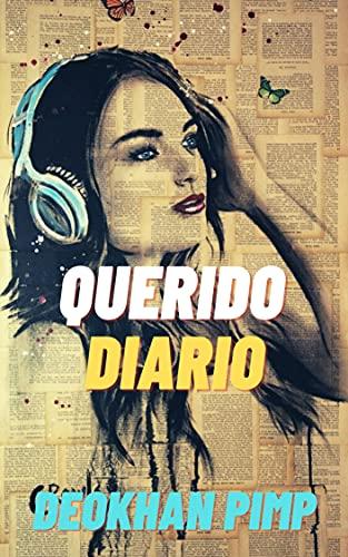 Querido Diario: (Romance contemporáneo)