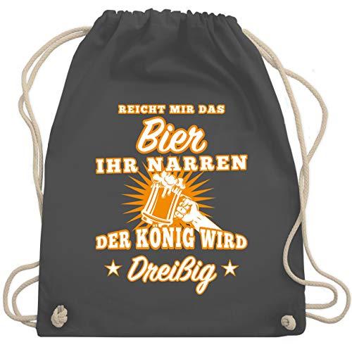 Shirtracer Geburtstag - Reicht mir das Bier ihr Narren 30 - Unisize - Dunkelgrau - geburtstag 30 - WM110 - Turnbeutel und Stoffbeutel aus Baumwolle