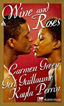 Wine And Roses: Sweet SensationThe Perfect FantasyCupids Day Off