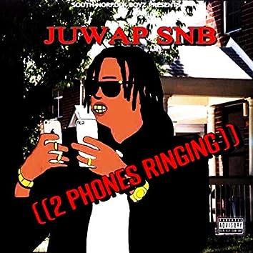2 Phones Ringing