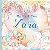 Zara: Record and Celebrate Your Baby's 1st Year With This Baby Album and Memory Book and First Milestone Journal
