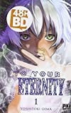To your eternity T01 - 48H BD 2018