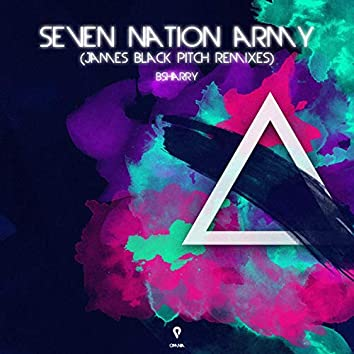 Seven Nation Army (James Black Pitch Remixes)