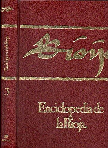 ENCICLOPEDIA DE LA RIOJA. Vol. 3. Municipios de La Rioja: Pazuengos-Zorraquín.