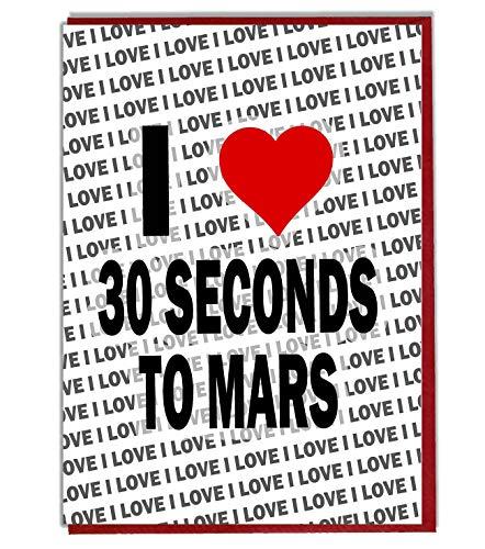 Ik hou van 30 seconden tot Mars wenskaart - Verjaardagskaart - Dames - Heren - Dochter - Zoon - Vriend - Echtgenoot - Vrouw - Broer - Zuster
