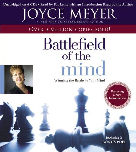El Campo de Batalla de La Mente: Como Ganar La Batalla En Tu Mente