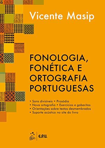 Fonologia, Fonética e Ortografia Portuguesas