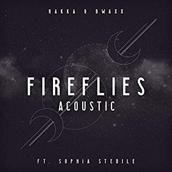 Fireflies (feat. Sophia Stedile) [Acoustic]