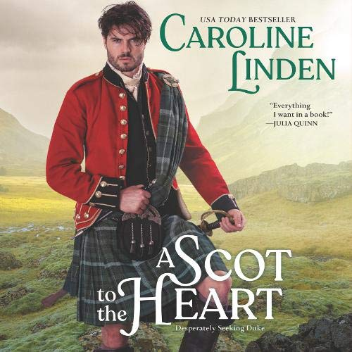 A Scot to the Heart Audiobook By Caroline Linden cover art