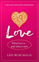 Love: What Love Is - And What It Isn't (Prelude Psychology Classics)