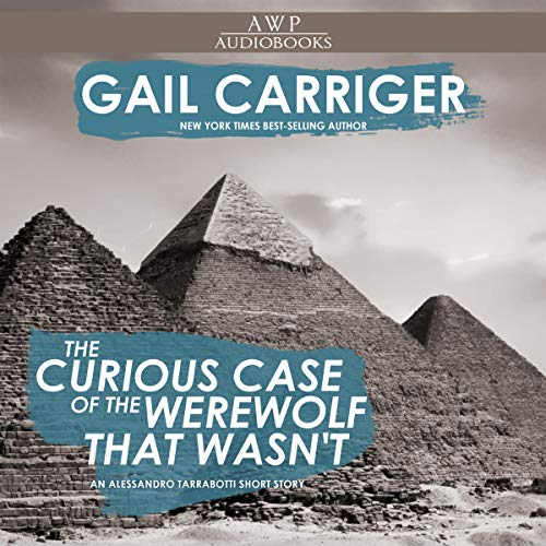 The Curious Case of the Werewolf That Wasn't audiobook cover art