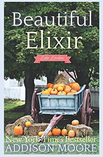 Beautiful Elixir (Escape to Lake Loveless)
