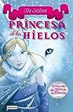 Stilton: princesas del reino de la fantasía 1. princesas de los hielos (Tea Stilton)