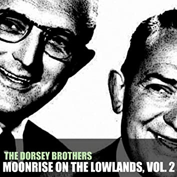 Moonrise on the Lowlands, Vol. 2