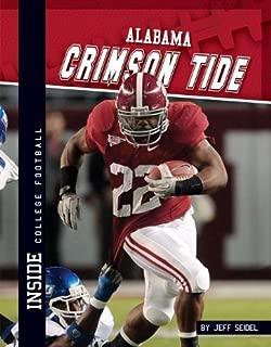 Alabama Crimson Tide (Inside College Football) [Library Binding] (Author) Jeff Seidel