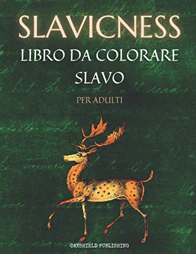 Slavicness: Bestiario Slavo Mostri Demoni Alleviare lo Stress Creature Mitiche di Dio Dee Eroi libro da Colorare Originale e Unico Libro da colorare per adulti
