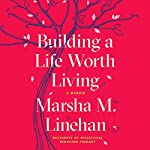 Building a Life Worth Living cover art