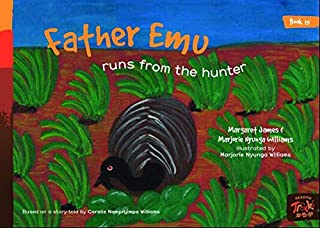 Book 15 - Father Emu Runs From The Hunter: Reading Tracks
