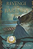 Revenge of the Barbary Ghost (Lady Anne Addison Mysteries)