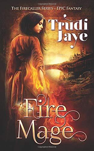 Fire Mage (Firecaller Series)