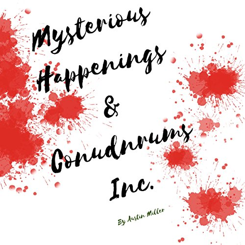 Mysterious Happenings and Conundrums, Inc. audiobook cover art