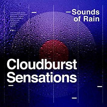 Cloudburst Sensations