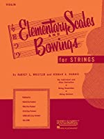 Elementary Scales and Bowings for Strings: Violin