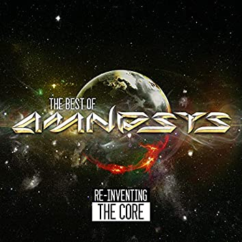 Re-Inventing the core - The Best of Amnesys