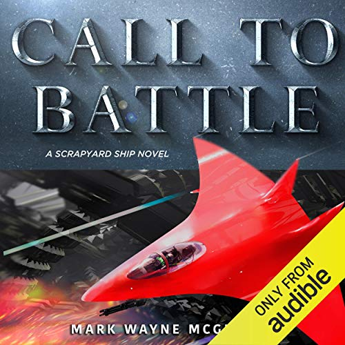 Call to Battle Audiobook By Mark Wayne McGinnis cover art