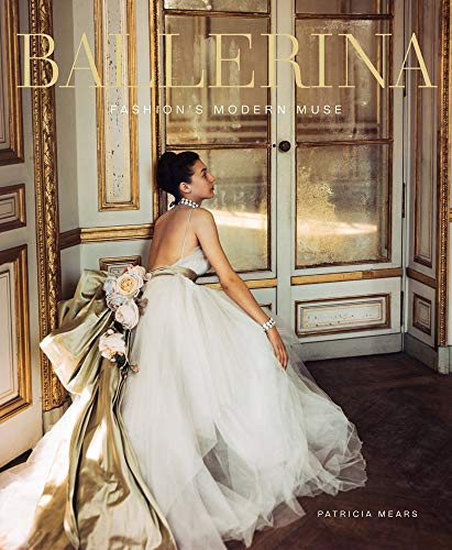 Ballerina: Fashion's Modern Muse