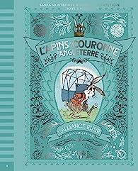 Les Lapins de la couronne d'Angleterre Bons baisers de Sibérie, tome 3 par  Montefiore Simon Sebag