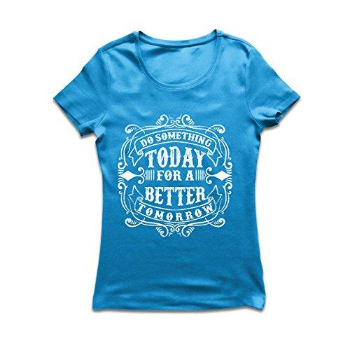 lepni.me DamesT-shirt voor een betere morgen - Motivationele citaten voor succes, inspirerende uitspraken over het leven
