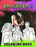 ZOMBIES 2 Coloring Book: TV Series Coloring Books For Teeens And Adults