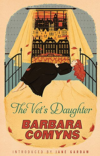 The Vets Daughter: A Virago Modern Classic