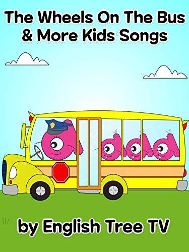 The Wheels On The Bus & More Kids Songs by English Tree TV