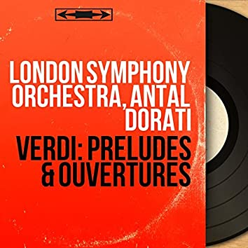 Verdi: Préludes & Ouvertures (Stereo Version)