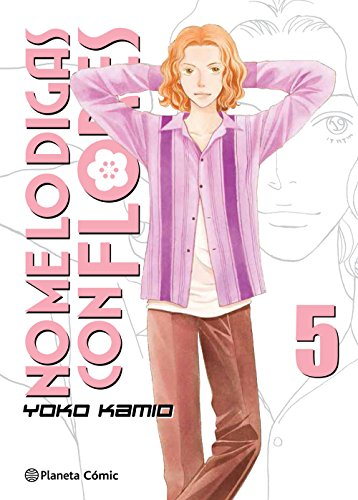 No me lo digas con flores Kanzenban nº 05/20 (Manga Shojo)
