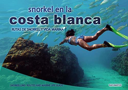 Snorkel en la Costa Blanca (Encuadernación de biblioteca)